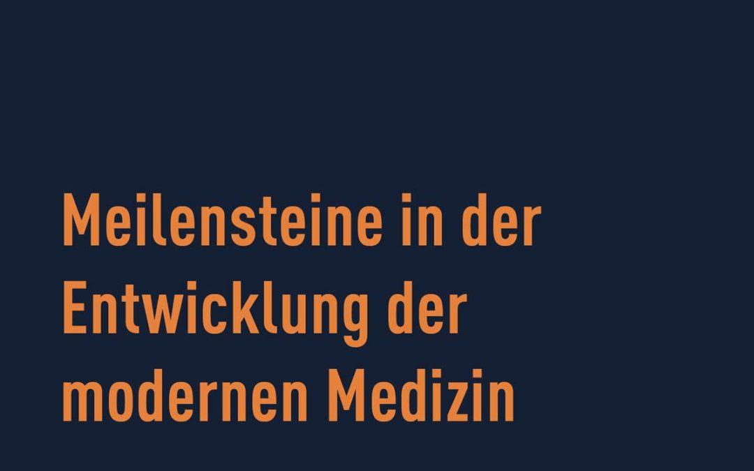 """""""Meilensteine in der Entwicklung der modernen Medizin"""" aus: Weltmedizin, S. Fischer Verlag, 2018"""