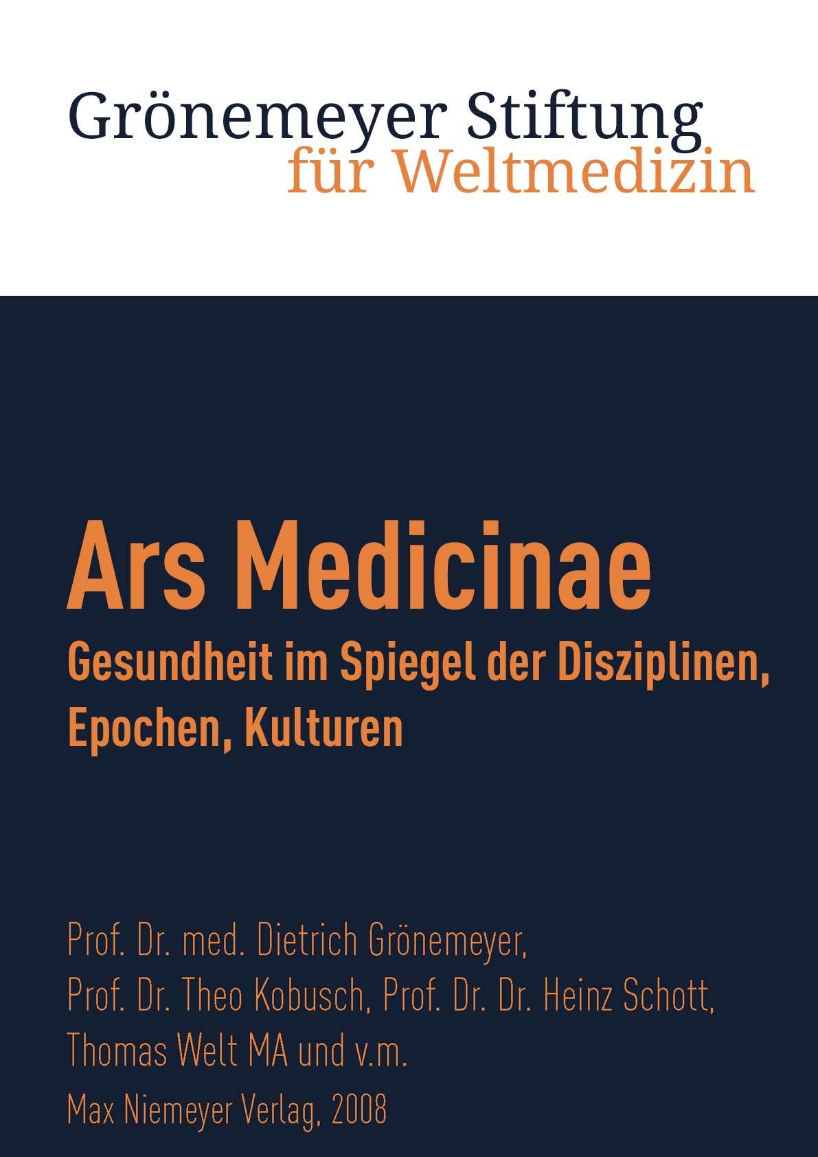 """""""Ars Medicinae - Gesundheit im Spiegel der Disziplinen, Epochen, Kulturen"""" aus: Max Niemeyer Verlag, 2008"""