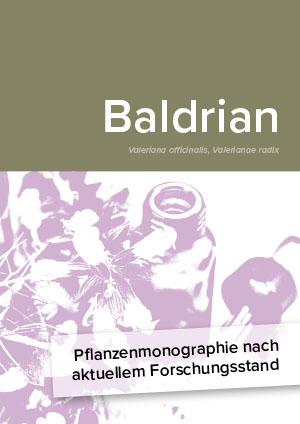Pflanzenmonographie nach aktuellem Forschungsstand: Baldrian