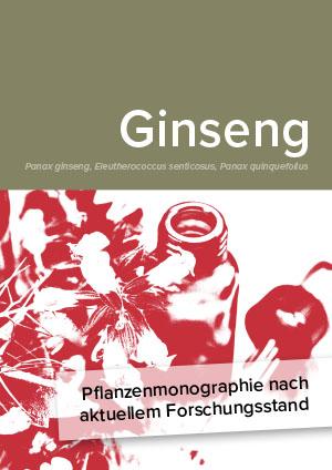 Pflanzenmonographie nach aktuellem Forschungsstand: Ginseng