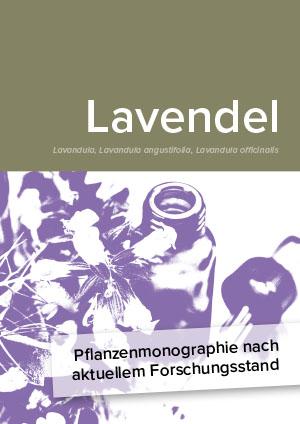 Pflanzenmonographie nach aktuellem Forschungsstand: Lavendel