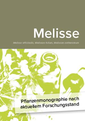 Pflanzenmonographie nach aktuellem Forschungsstand: Melisse