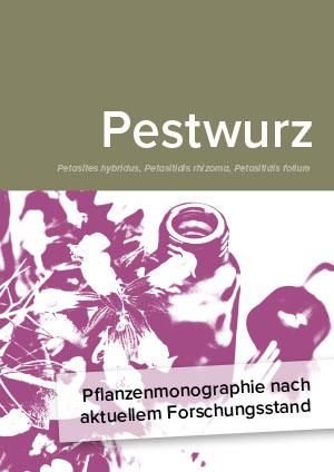 Pflanzenmonographie nach aktuellem Forschungsstand: Pestwurz