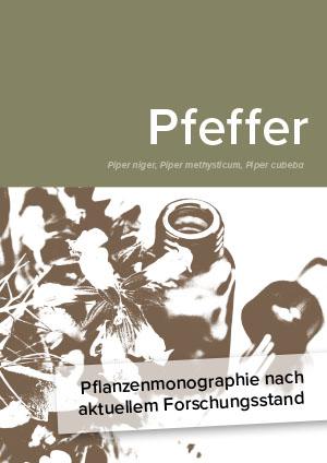 Pflanzenmonographie nach aktuellem Forschungsstand: Pfeffer