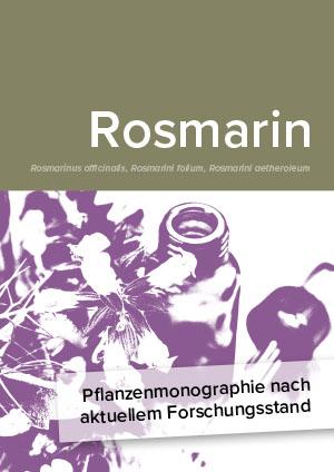 Pflanzenmonographie nach aktuellem Forschungsstand: Rosmarin