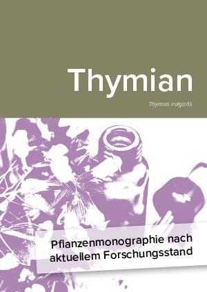 Pflanzenmonographie nach aktuellem Forschungsstand: Thymian